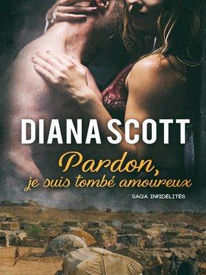 cover image of Pardon, je suis tombé amoureux