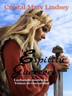 cover image of Espíritu Guerrero luchando contra los reinos de oscuridad