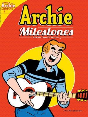 cover image of Archie Milestones Digest #7