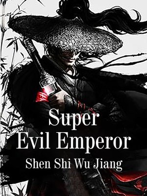 cover image of Super Evil Emperor