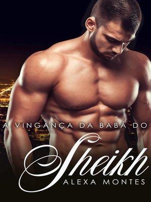 cover image of A Vingança da Babá do Sheik