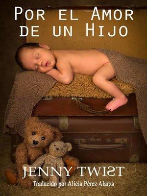 cover image of Por el amor de un hijo