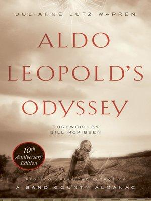 cover image of Aldo Leopold's Odyssey, Tenth Anniversary Edition