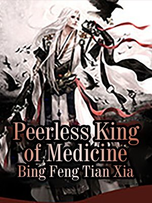 cover image of Peerless King of Medicine