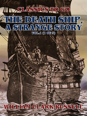 cover image of The Death Ship, a Strange Story, Volume1 (of 3)