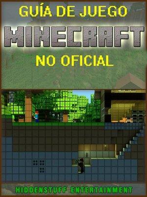cover image of Guía de juego Minecraft no Oficial