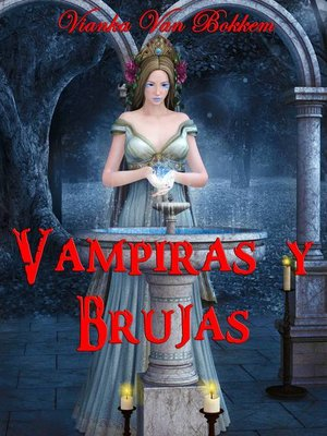 cover image of Vampiras Y Brujas