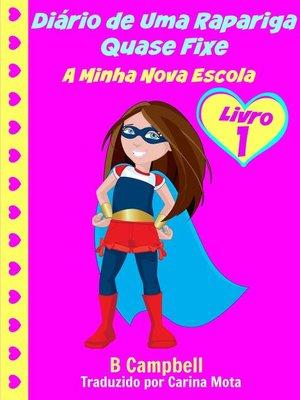 cover image of Diário De Uma Rapariga Quase Fixe