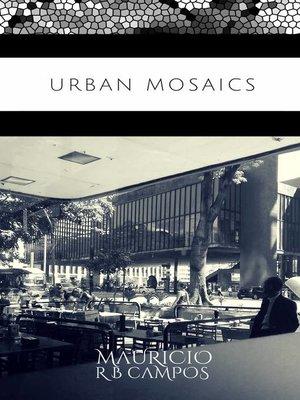 cover image of Urban Mosaics
