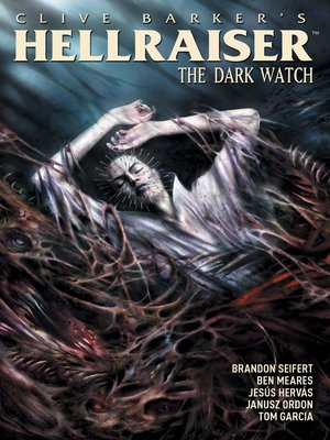 cover image of Clive Barker's Hellraiser: The Dark Watch (2013), Volume 3