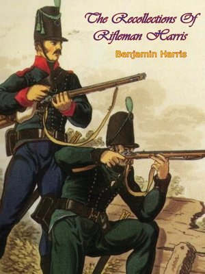 cover image of The Recollections of Rifleman Harris