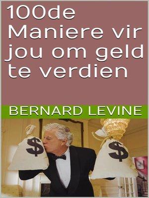cover image of 100de Maniere vir jou om geld te verdien