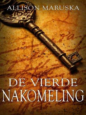 cover image of De vierde nakomeling