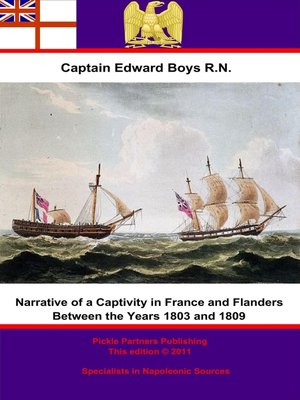 cover image of Narrative of a Captivity in France and Flanders Between the Years 1803 and 1809