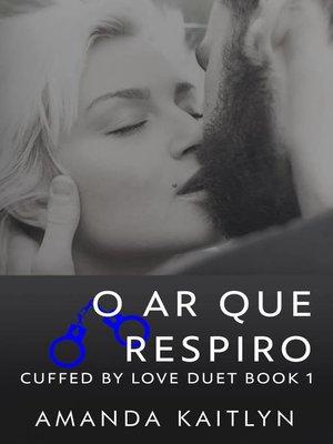 cover image of O Ar Que Respiro