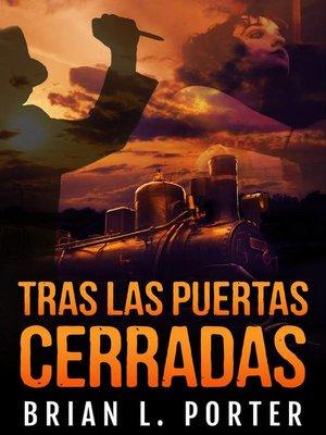 cover image of Tras las puertas cerradas