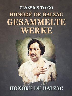 cover image of Honoré de Balzac  Gesammelte Werke