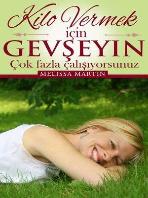 cover image of Kilo Vermek Için Rahatlayin