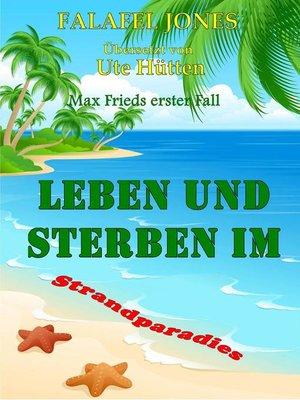 cover image of Leben Und Sterben Im Strandparadies