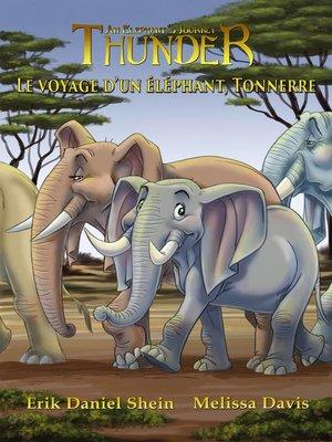 cover image of Le voyage d'un éléphant, Tonnerre