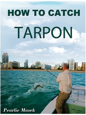 cover image of How To Catch Tarpon