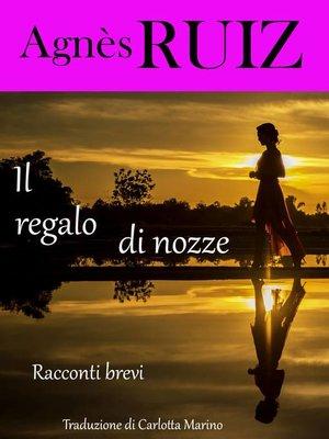 cover image of Il regalo di nozze