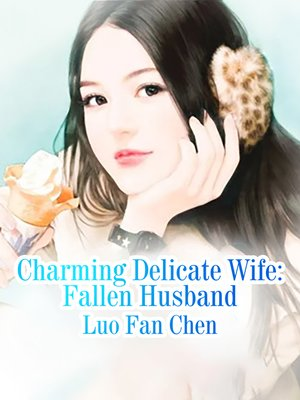 cover image of Charming Delicate Wife