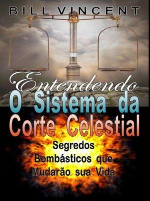 cover image of Entendendo O Sistema da Corte Celestial