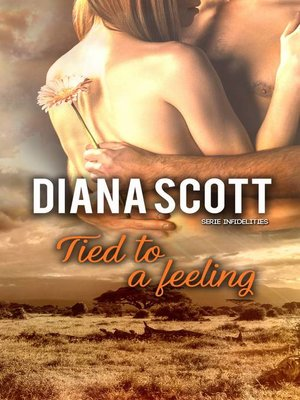 cover image of Tied to a feeling