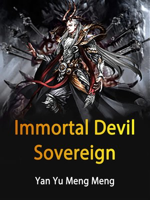 cover image of Immortal Devil Sovereign