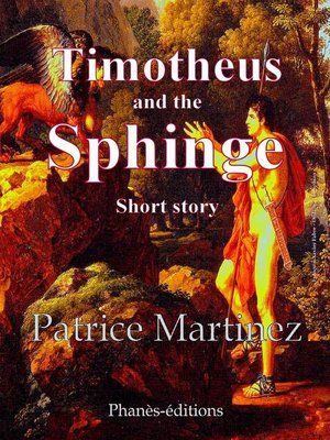cover image of Timotheus and the Sphinge Short Story