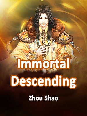 cover image of Immortal Descending