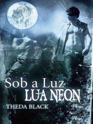 cover image of Sob a Luz da Lua Neon