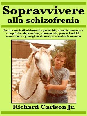 cover image of Sopravvivere alla schizofrenia