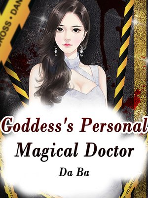 cover image of Goddess's Personal Magical Doctor