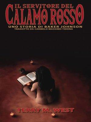 cover image of Il servitore del calamo rosso