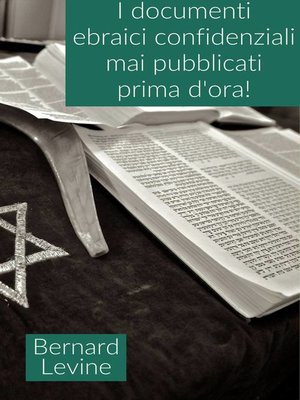 cover image of I documenti ebraici confidenziali mai pubblicati prima d'ora!