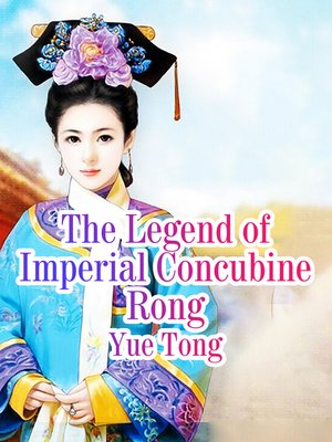 cover image of The Legend of Imperial Concubine Rong