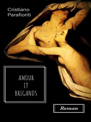 cover image of Amour et brigands