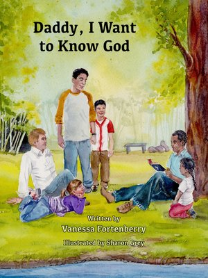 cover image of Daddy, I Want to Know God