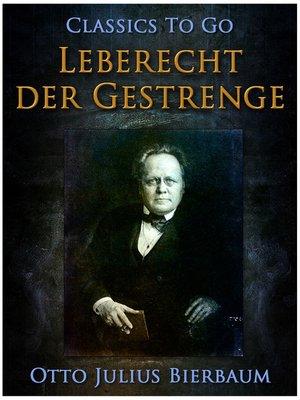 cover image of Leberecht der Gestrenge