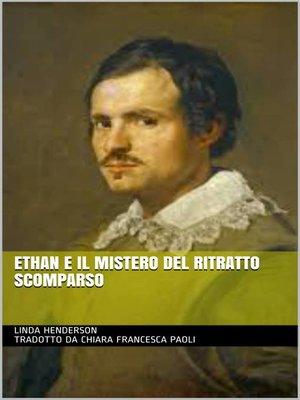 cover image of Ethan e il mistero del ritratto scomparso