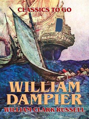 cover image of William Dampier