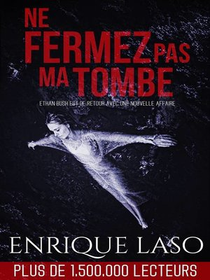 cover image of Ne fermez pas ma tombe