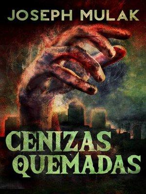 cover image of Cenizas Quemadas