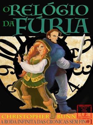 cover image of O Relógio da Fúria
