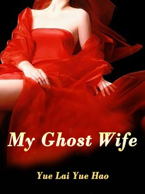 cover image of My Ghost Wife