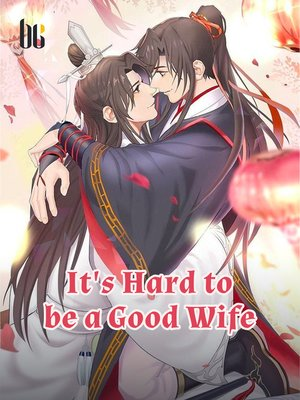 cover image of It's Hard to be a Good Wife