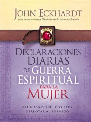 cover image of Declaraciones Diarias de Guerra Espiritual Para la Mujer