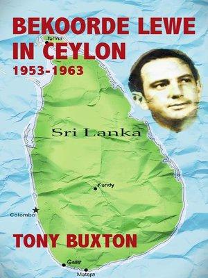 cover image of Bekoorde Lewe in Ceylon